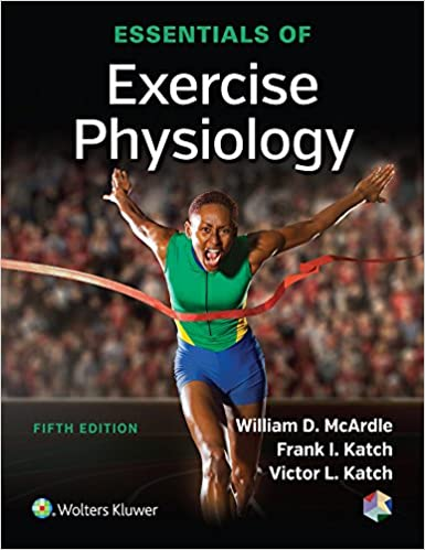 essentials of exercise physiology 9781496302090 medicine health