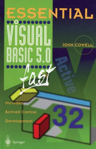 Essential Visual Basic 5.0 Fast: Includes ActiveX Control Development (Essential Series) by Springer