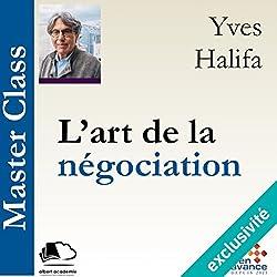L'art de la négociation (Master Class)
