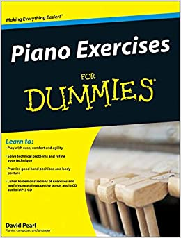 Piano Exercises For Dummies: David Pearl: 9780470387658