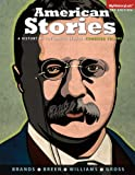 img - for American Stories: A History of the United States, Combined (3rd Edition) book / textbook / text book