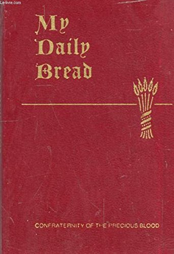 My Daily Bread: A Summary of the Spiritual - My Bread