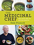 The Medicinal Chef, Dale Pinnock, 1454910496