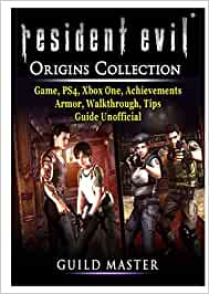 Resident Evil Origins Collection Game, PS4, Xbox One, Achievements, Armor, Walkthrough, Tips, Guide Unofficial: Amazon.es: Master, Guild: Libros en idiomas extranjeros