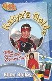 Katya's Gold, Ellen Bailey, 0828023352