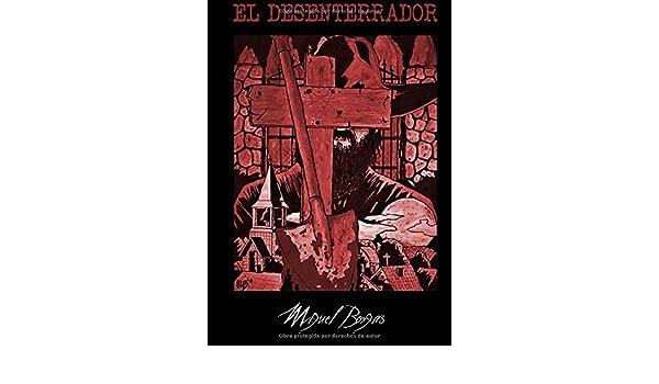 El Desenterrador: Amazon.es: Borgas, Miguel, LaBestia, Iban: Libros