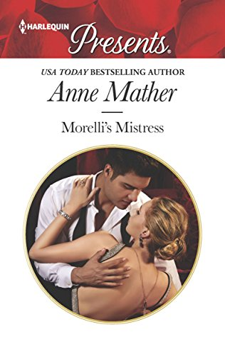 Morelli's Mistress (Harlequin Presents) - download pdf or read