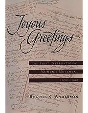 Joyous Greetings: The First International Women's Movement, 1830-1860