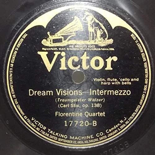 Venetian Trio: Love's Dream After the Ball/Florentine Quartet: Dream Visions - 78 rpm ()