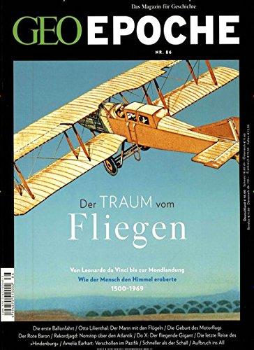 GEO Epoche (mit DVD) / GEO Epoche mit DVD 86/2017 - Der Traum vom Fliegen: DVD: Aufbruch in den Weltraum