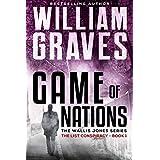 The List Conspiracy: A Wallis Jones Thriller (Game of Nations Book 1)