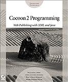 Cocoon 2 Programming, Bill Brogden and Conrad D'Cruz, 0782141315