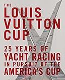 The Louis Vuitton Cup, François Chevalier, 0810971143