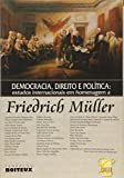 img - for Democracia , Direito e Politica - Estudos Internacionais em Homenagem a Friedrich Muller - 1  Ed. 2006 book / textbook / text book