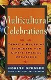 Multicultural Celebrations, Norine Dresser, 0609802593