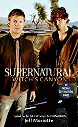 Supernatural: Witch's Canyon (Supernatural Series)