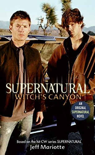Supernatural: Witch's Canyon (Supernatural Series) [Jeff Mariotte] (De Bolsillo)