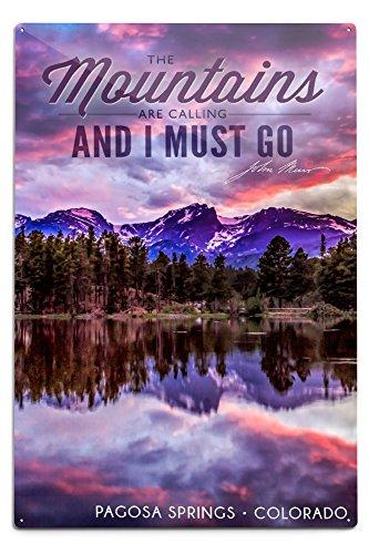 Lantern Press John Muir - The Mountains are Calling - Pagosa Springs, Colorado - Sunset and Lake - Photograph (12x18 Aluminum Wall Sign, Wall Decor Ready to Hang)