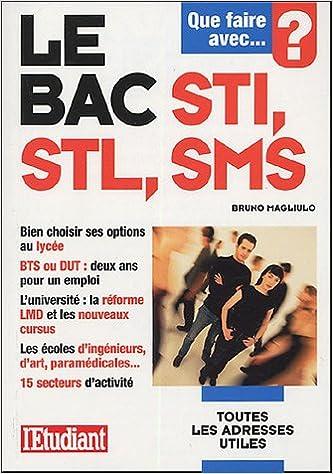 Lire en ligne Que faire avec le bac STI, STL, SMS pdf