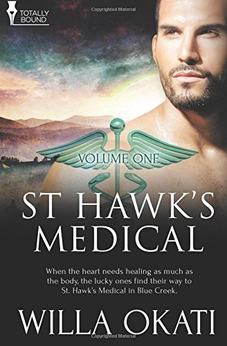St. Hawk's Medical: Vol 1