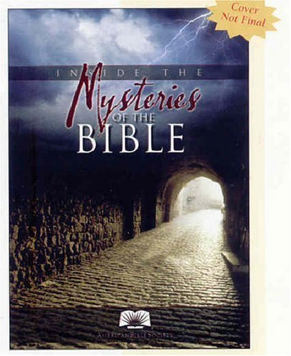 Inside the Mysteries of the Bible : New Perspectives on Ancient Truths (American Bible Society) -  The American Bible Society, Paperback
