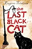 The Last Black Cat, Eugene Trivizas, 1405212810