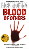 Blood Of Others by Rick Mofina front cover