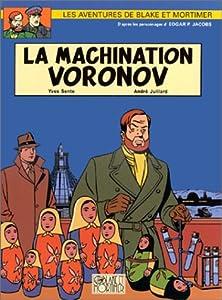 "Afficher ""Les aventures de Blake et Mortimer. n° 14 La machination Voronov"""