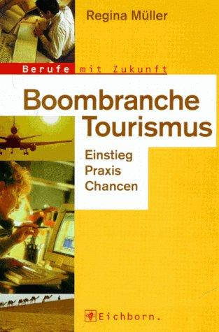 Boombranche Tourismus