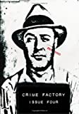 Crime Factory Issue 4 (Volume 2)
