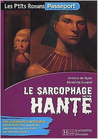En ligne téléchargement gratuit Le Sarcophage hanté pdf, epub ebook