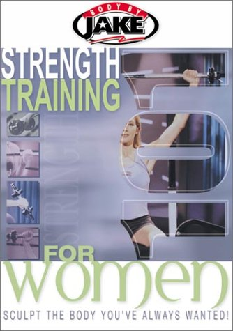 Body by Jake - Strength Training 101 for Women