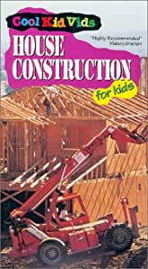 House Construction for Kids [VHS]