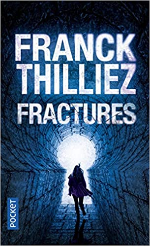 Fractures French Edition Franck Thilliez 9782266203906