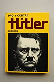 PRO Y CONTRA HITLER. av Luciano. Aleotti