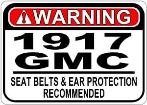 1917 17 GMC Seat Belt Warning Aluminum Street Sign - 10 x 14 Inches