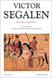 Oeuvres complètes de Victor Segalen, tome 2
