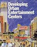 img - for Developing Urban Entertainment Centers book / textbook / text book