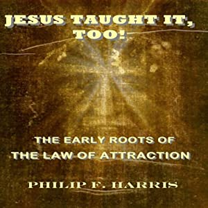 Jesus Taught It, Too! Audiobook