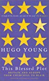 This Blessed Plot, Hugo Young, 0333754115