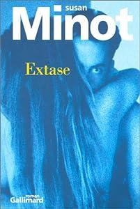 vignette de 'Extase (Susan Minot)'