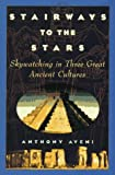 Stairways to the Stars, Anthony F. Aveni, 0471159425
