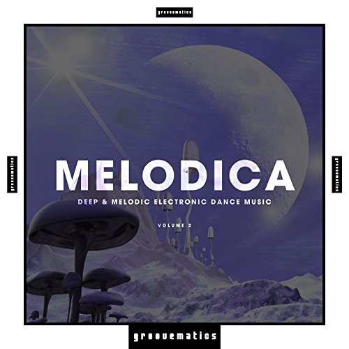 Melodica - (Deep & Melodic Electronic Dance Music), Vol.