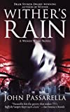 Wither's Rain, John Passarella, 1416588825