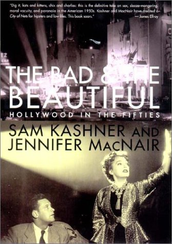 Download The Bad and the Beautiful: Hollywood in the Fifties pdf epub