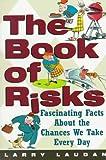 The Book of Risks, Larry Laudan, 0471310344