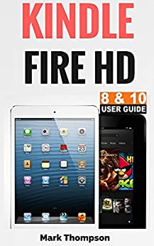 FIRE KINDLE GUIDE USER HD