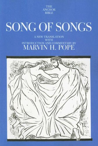 Song of Songs (The Anchor Yale Bible Commentaries)