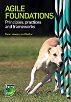 Agile Foundations: Principles, Practices and Frameworks Front Cover