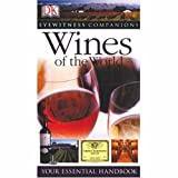 Wines of the World, Dorling Kindersley Publishing Staff, 0131788779